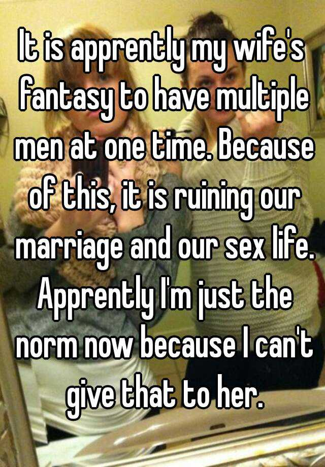 My wifes past sex life