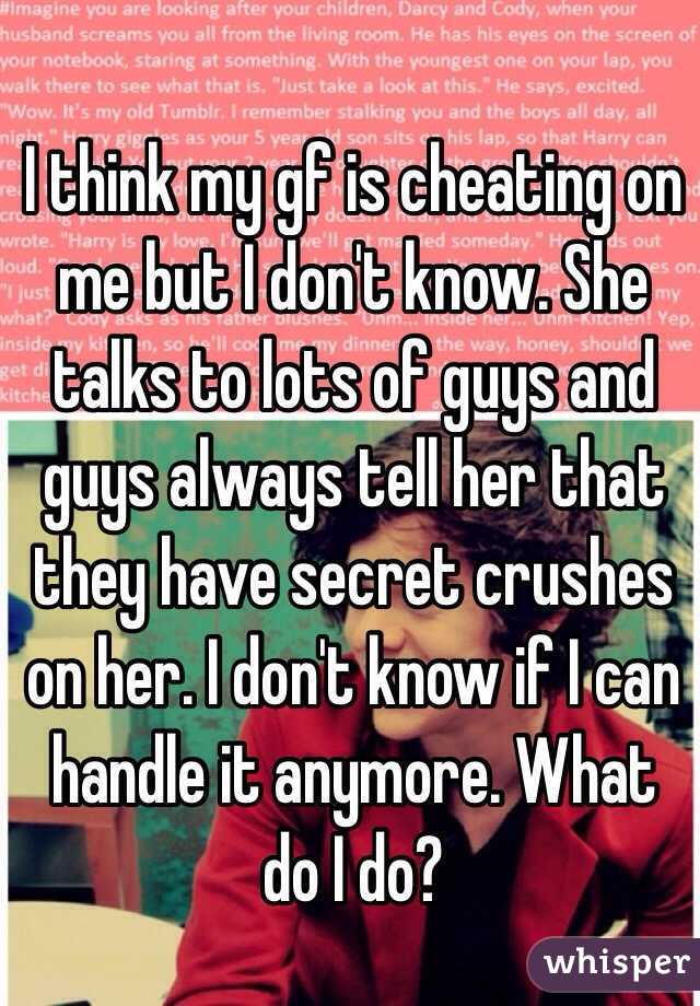 How to know if my gf is cheating on me