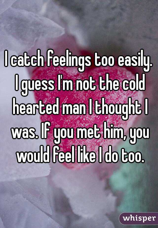 How to deal with a cold hearted man