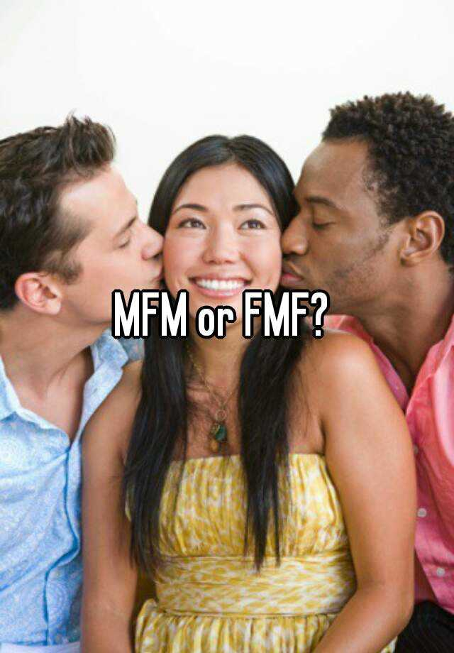 Fmf mfm threesome