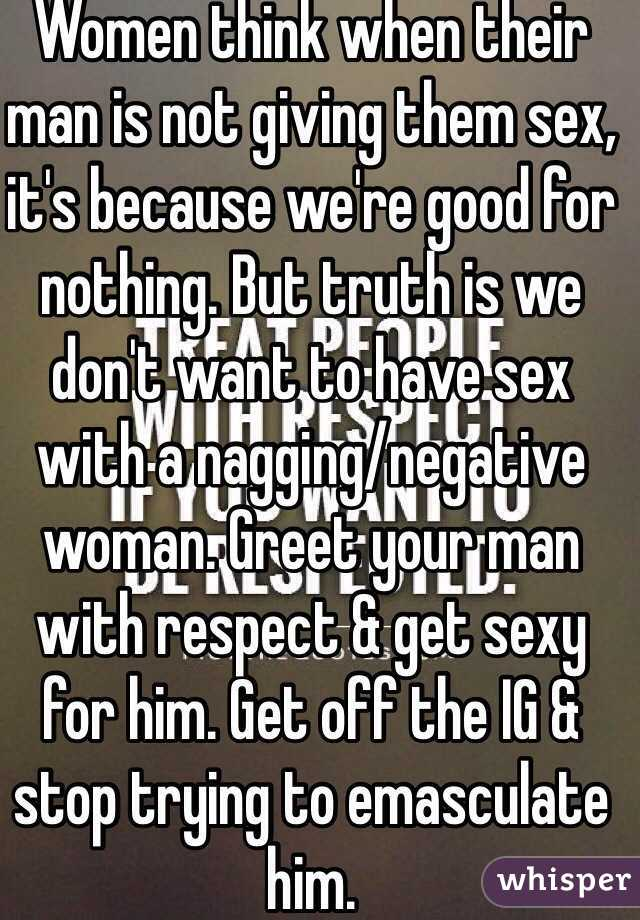 Women think when their man is not giving them sex its because we women think when their man is not giving them sex its because were m4hsunfo