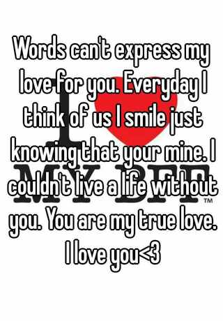 You love how cannot words much i express I Love