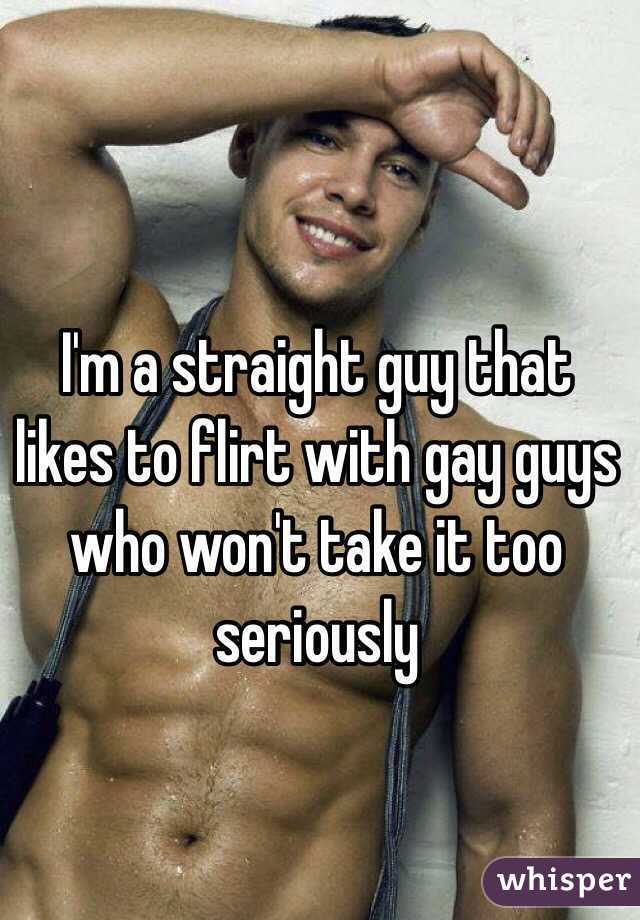 How Can A Gay Guy Flirt With A Straight Guy