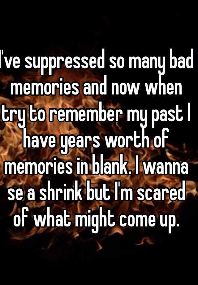 my bad memories Learn how to cleanse your subconscious of bad memories and negative patterns remove subconscious and energy body blockages.