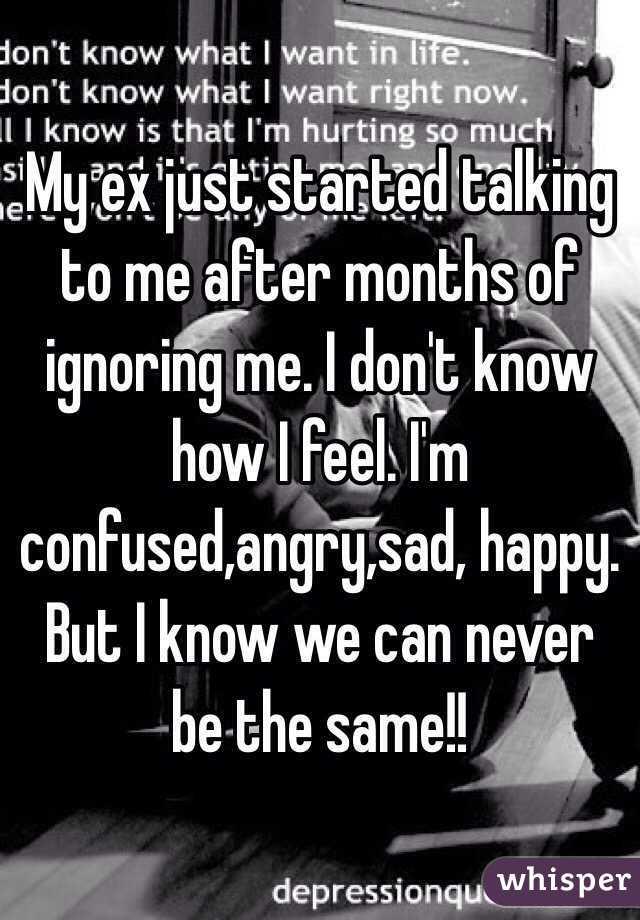 Why is my ex ignoring me