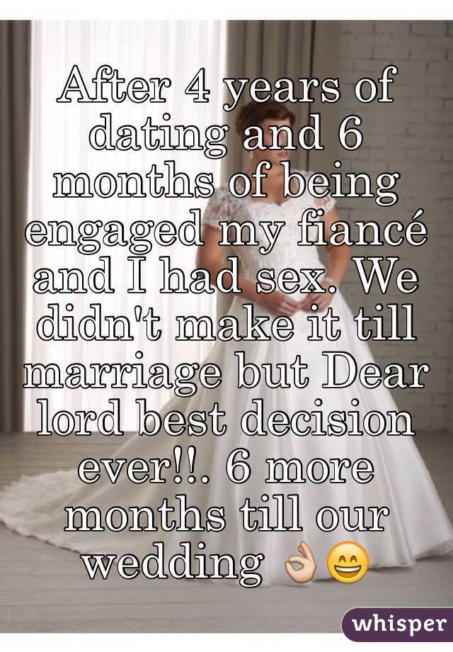 Married after hookup for 6 months