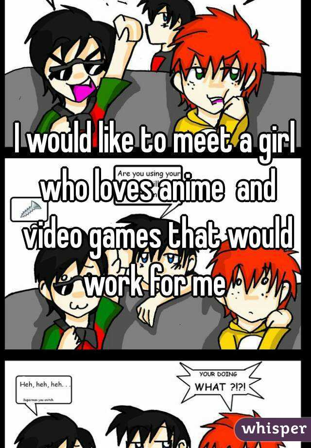 meet girls who like anime