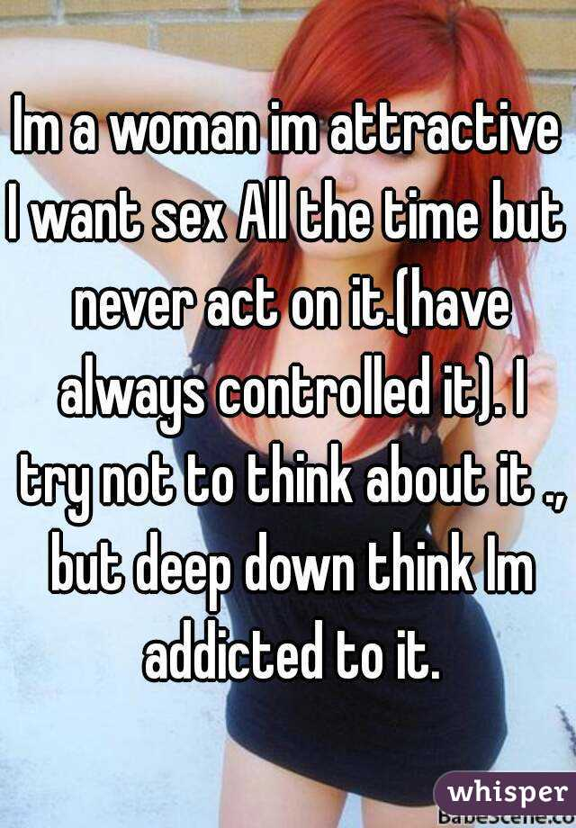 Need sex all the time