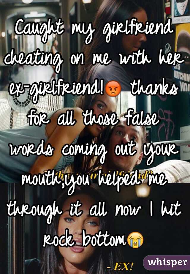 My Girlfriend Cheated On Her Ex With Me