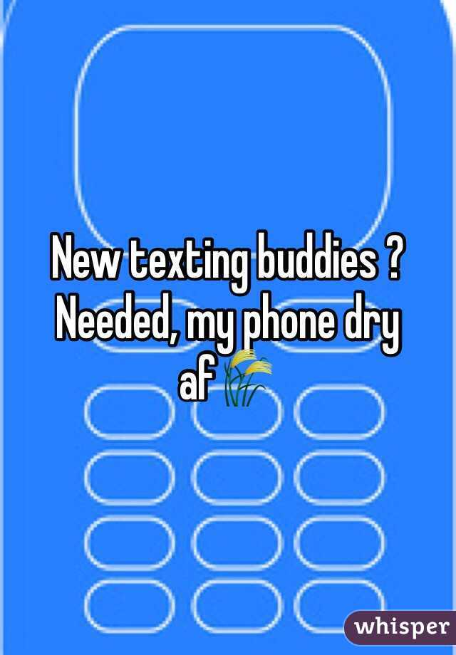 Where can i find texting buddies