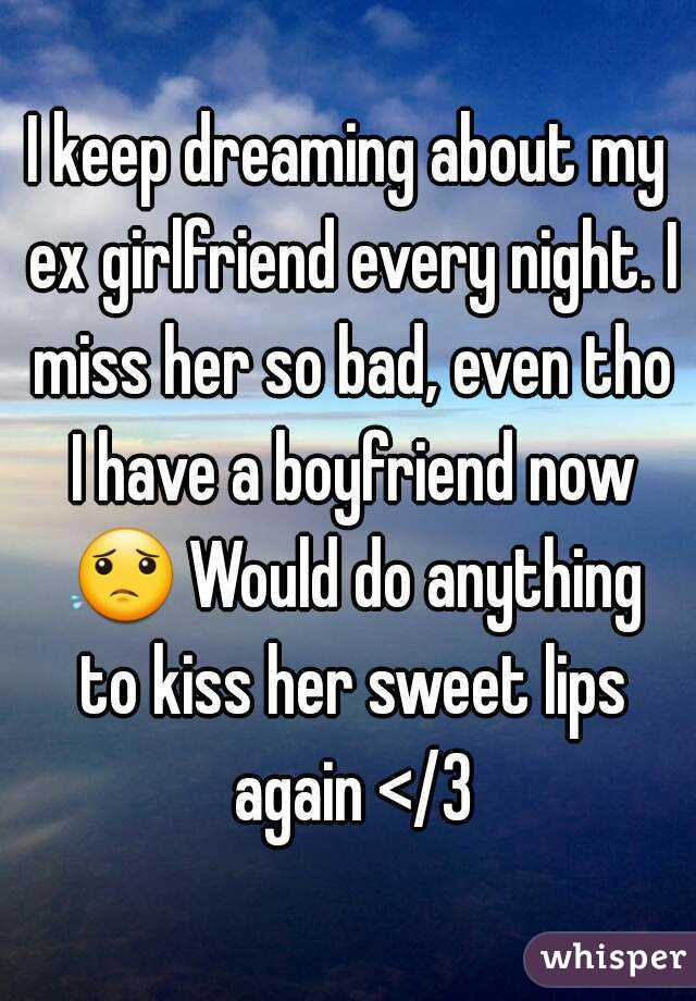 Every I Girlfriend Ex Night Dream My About possibly can share