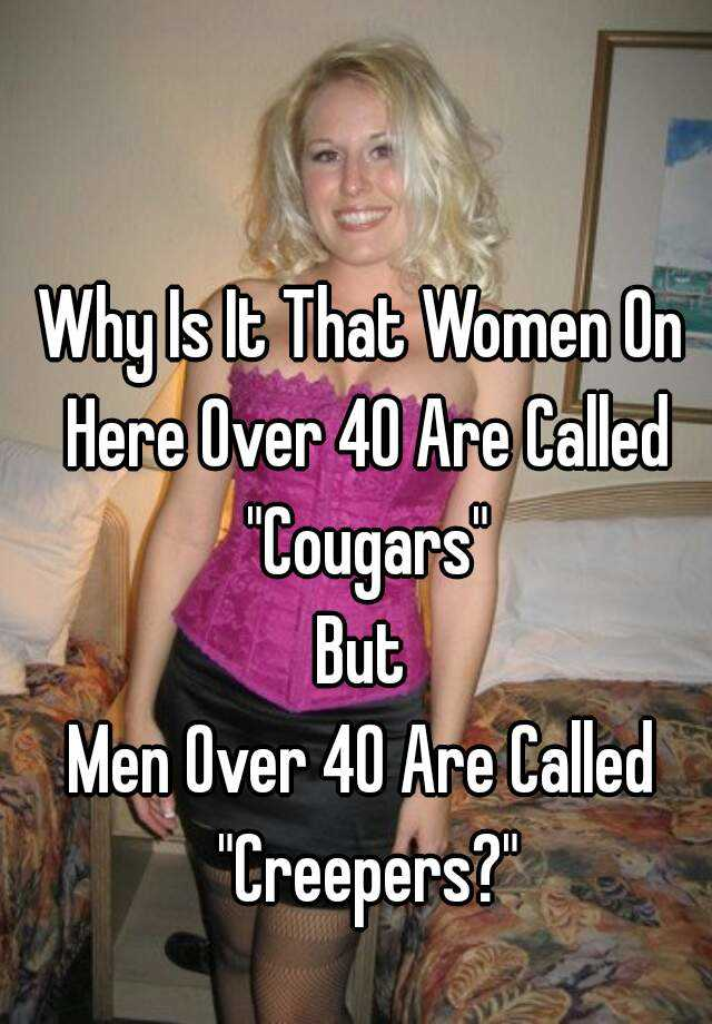 Why Are Some Women Called Cougars