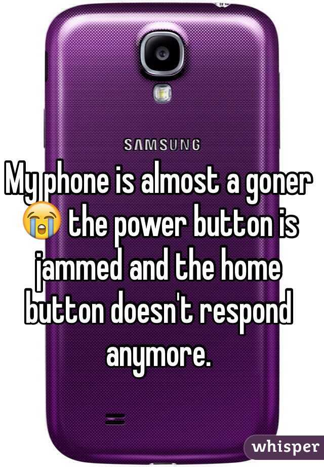 My phone is almost a goner 😭 the power button is jammed and the home button doesn't respond anymore.