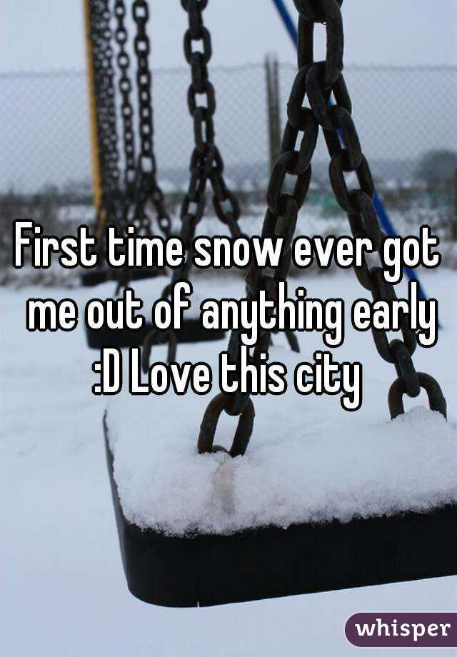 First time snow ever got me out of anything early :D Love this city