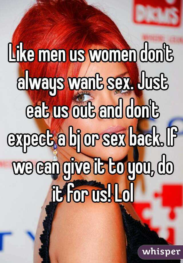 Why men always want sex