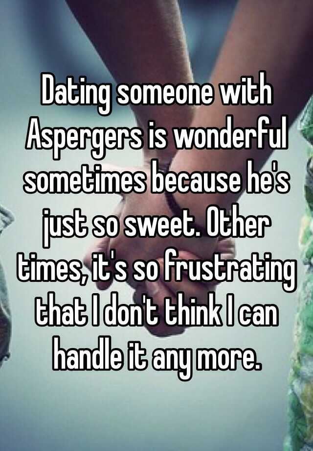 Dating a man with aspergers