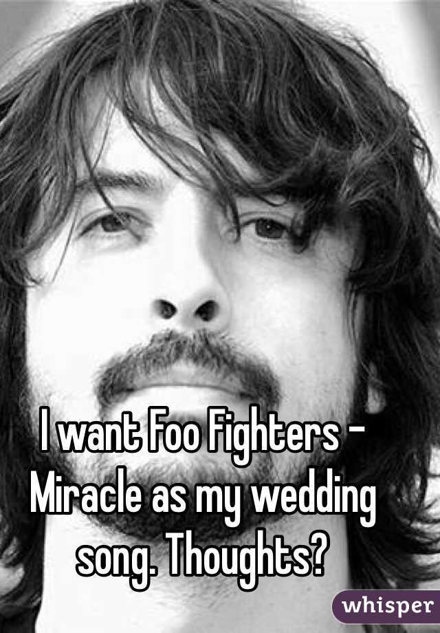I Want Foo Fighters