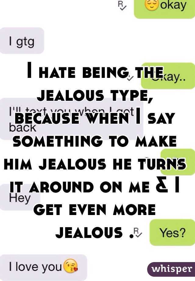 what to say to make your boyfriend jealous