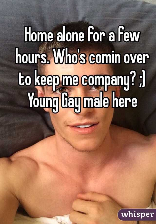 Home alone for a few hours. Who's comin over to keep me company? ;) Young Gay male here