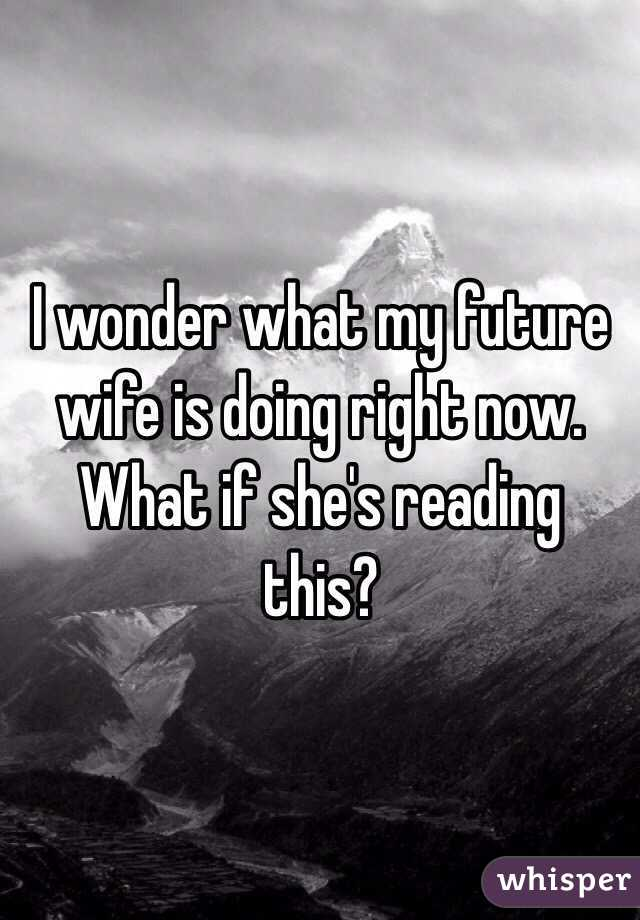 what is my future wife