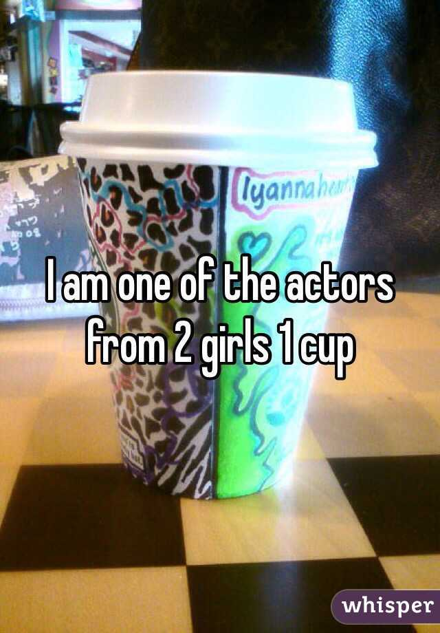 I Am One Of The Actors From 2 Girls 1 Cup
