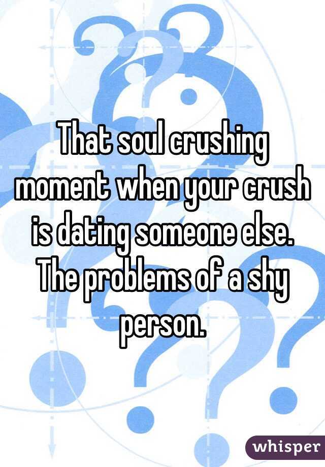crush dating someone else