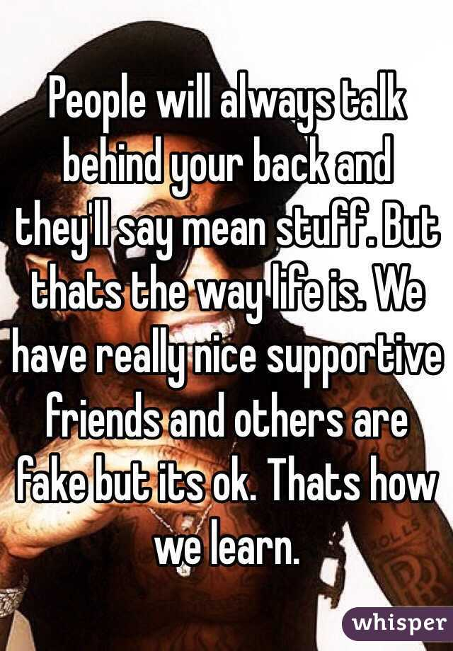 fake friends talk behind your back