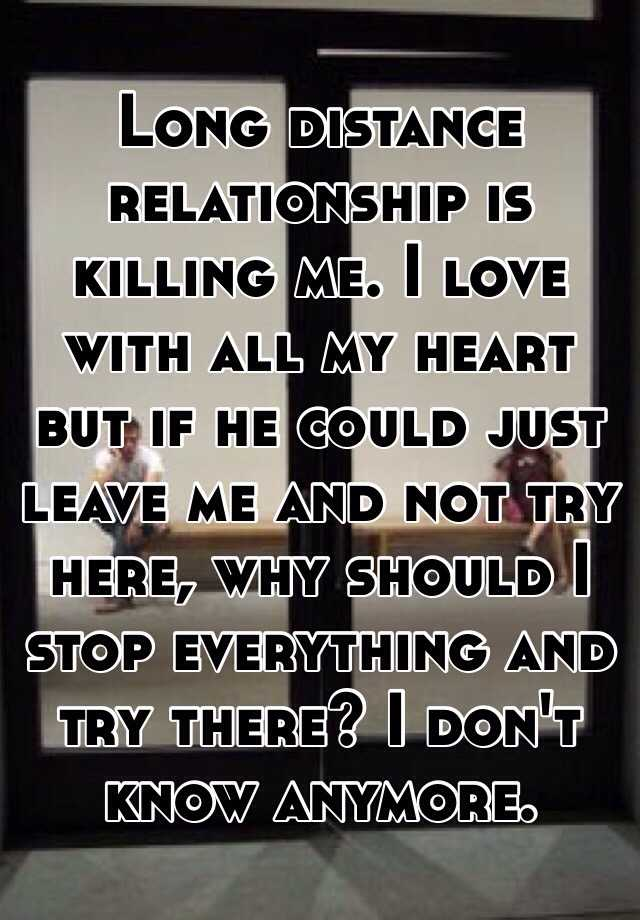 Relationship Long Love Distance Me He Does