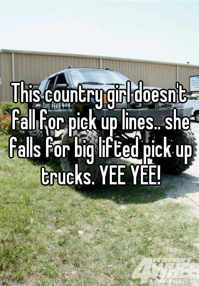 country pick up lines