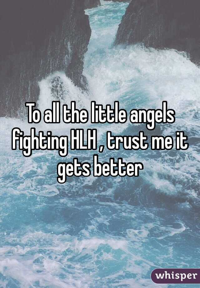 To all the little angels fighting HLH , trust me it gets better