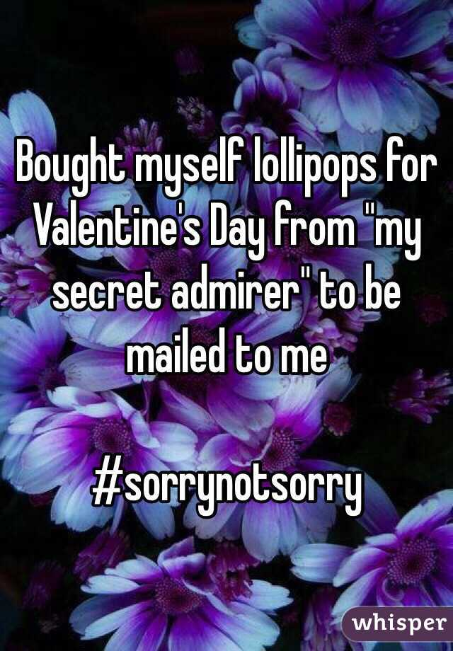 """Bought myself lollipops for Valentine's Day from """"my secret admirer"""" to be mailed to me   #sorrynotsorry"""
