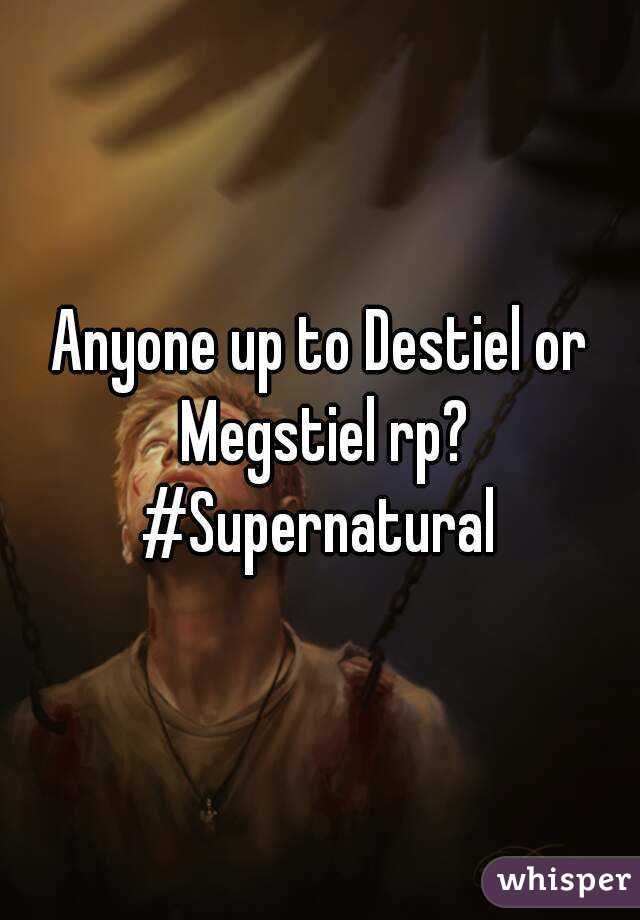 Anyone up to Destiel or Megstiel rp? #Supernatural