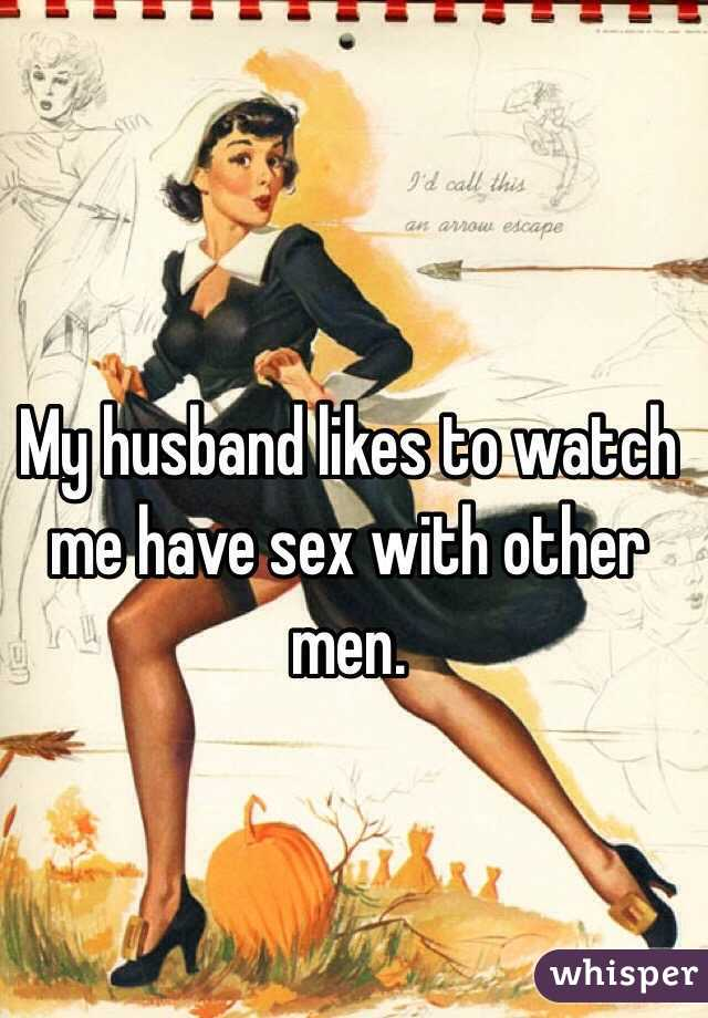Wife Likes Husband To Watch
