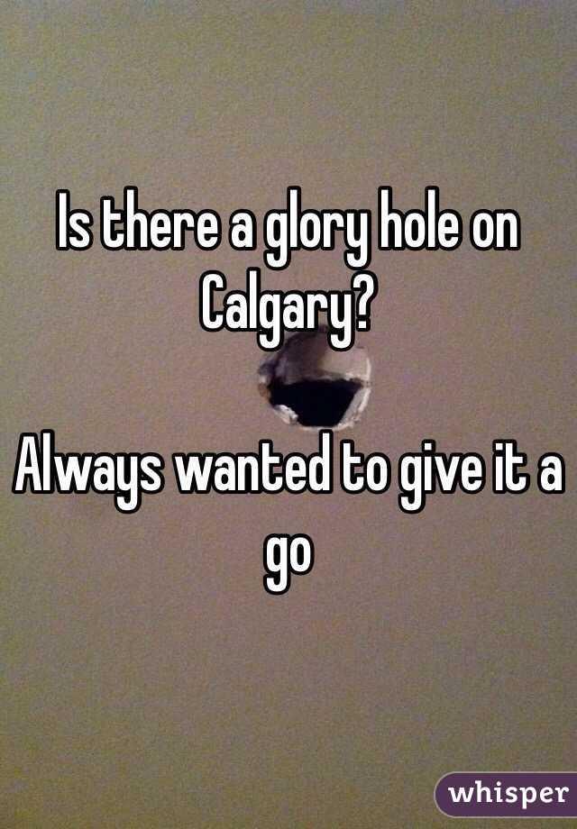 locations calgary alberta glory hole