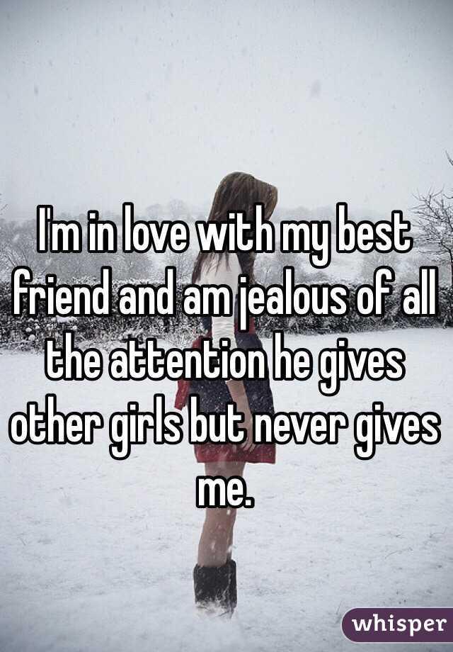 I am jealous of my best friend