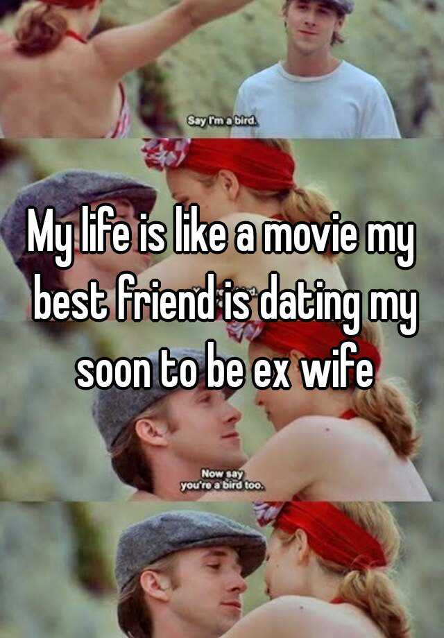 dating my wifes friend