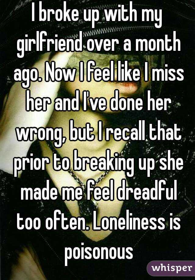 Broke up with girlfriend miss her