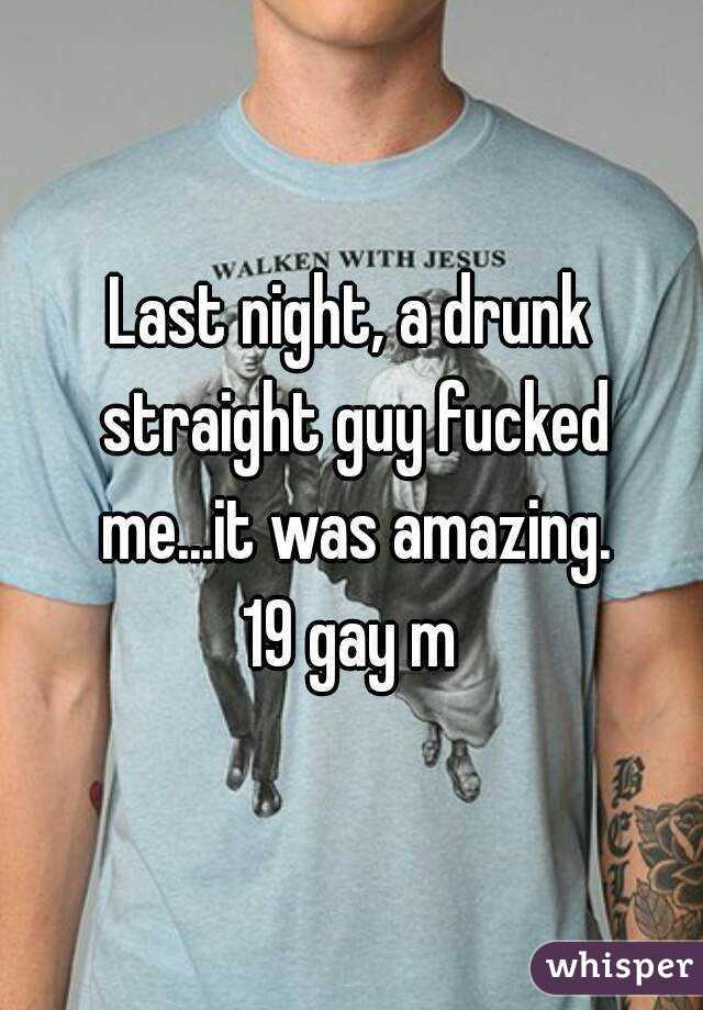 Drunk straight boys