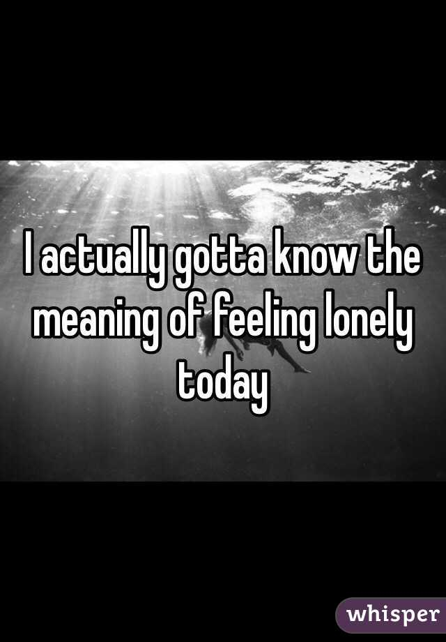 Meaning of lonely