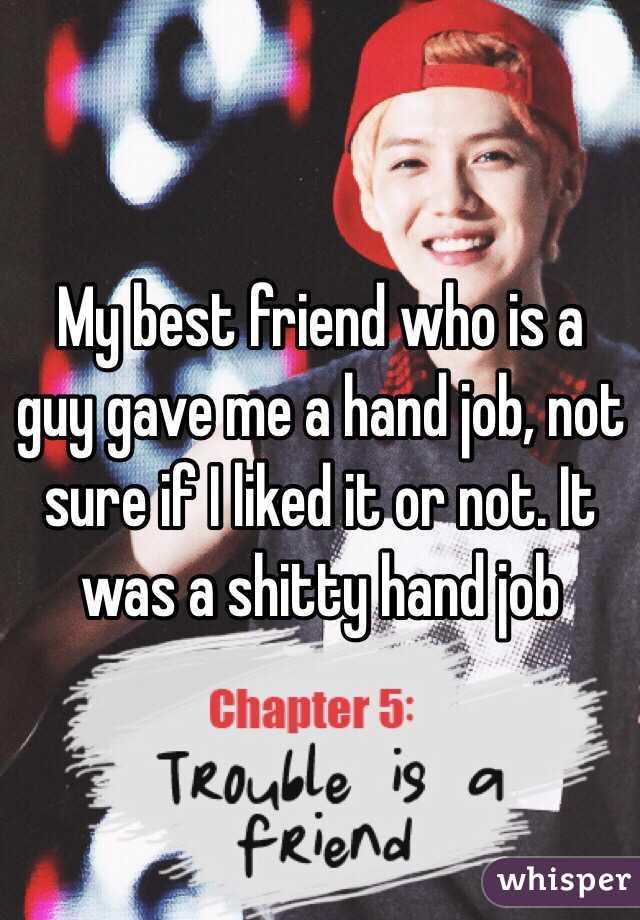 me Friend handjob gave a