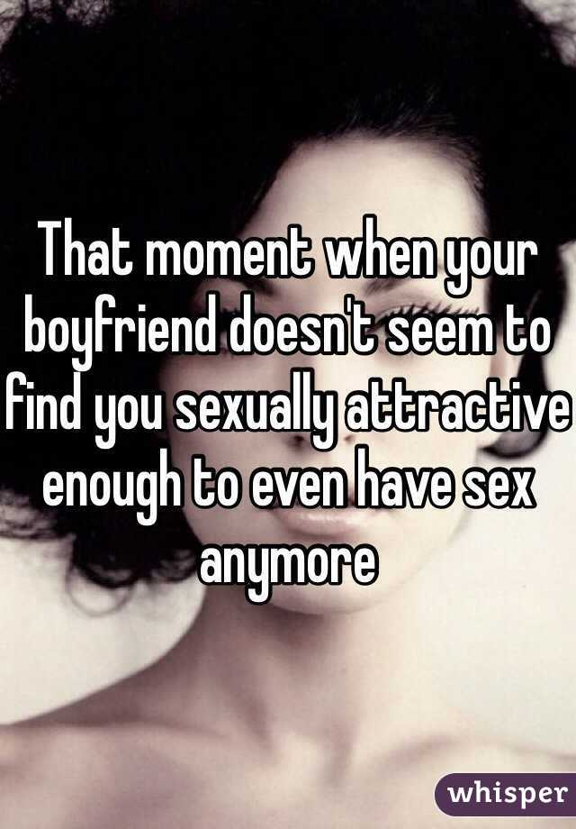 Me and my boyfriend dont have sex