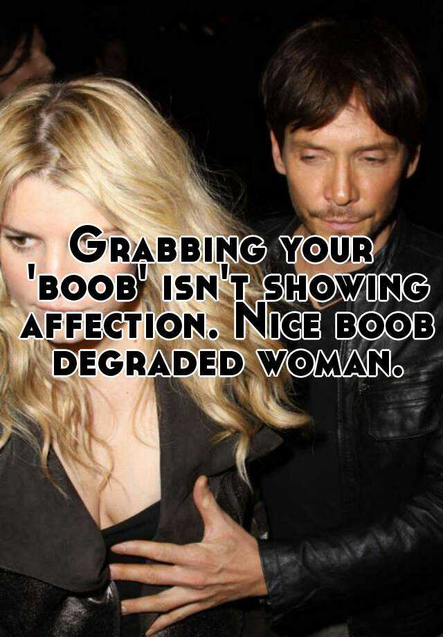 boob grabbing sign of affection