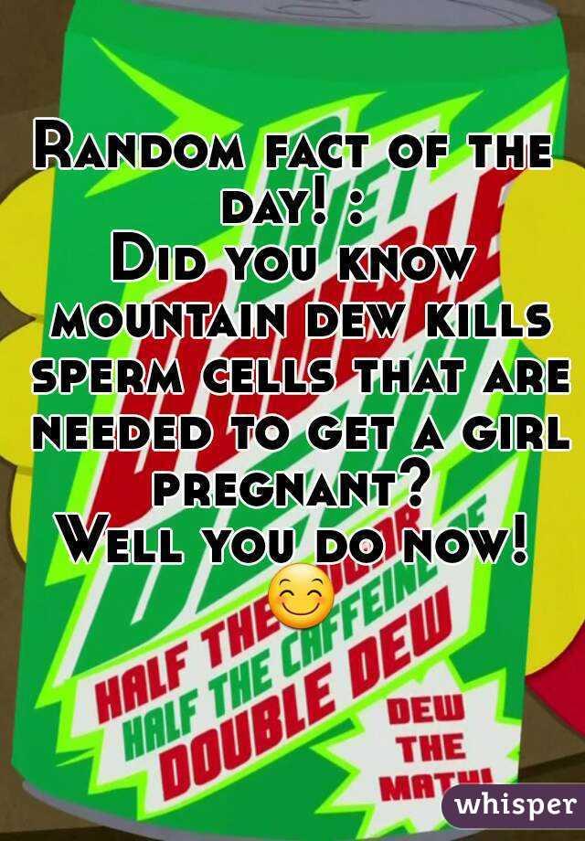 How mountain dew kill sperm