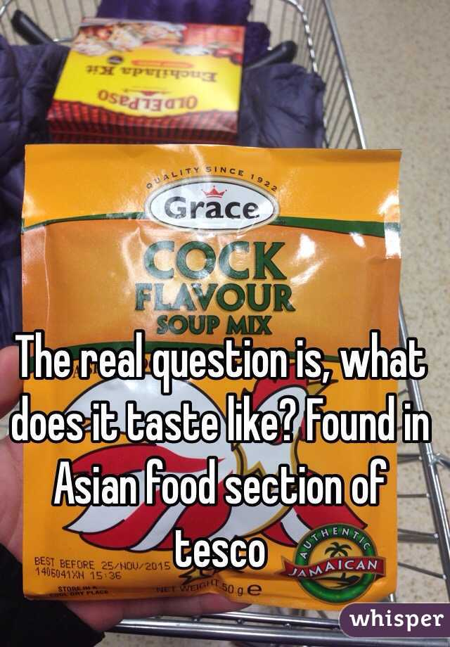 The real question is, what does it taste like? Found in Asian food section of tesco