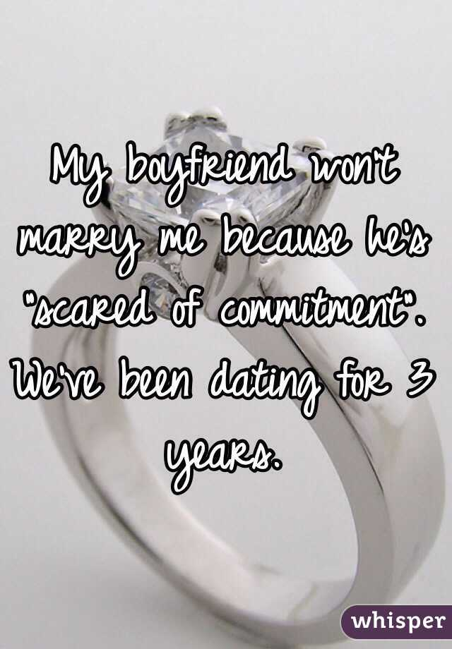 why is my boyfriend scared of commitment