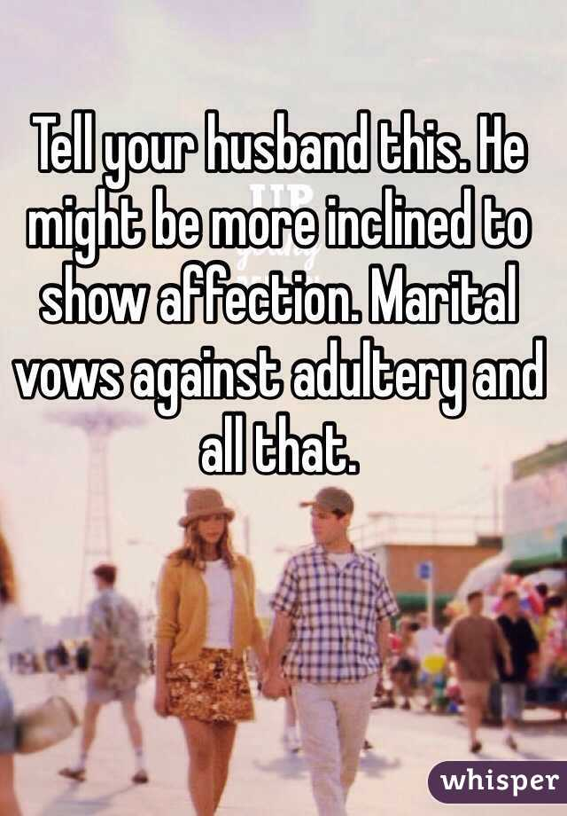 Your Husband To Get To Show Affection How