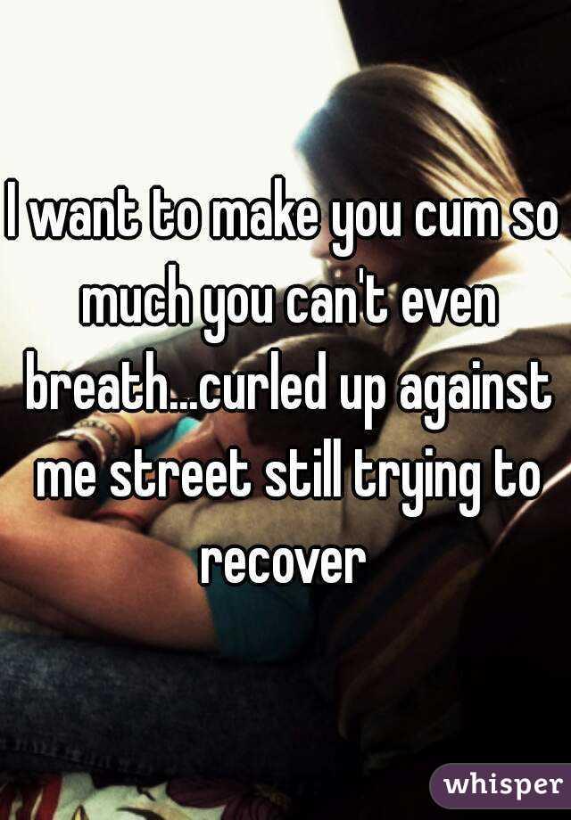 Make you cum