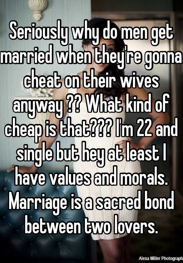 What Kind Of Man Cheats On His Wife