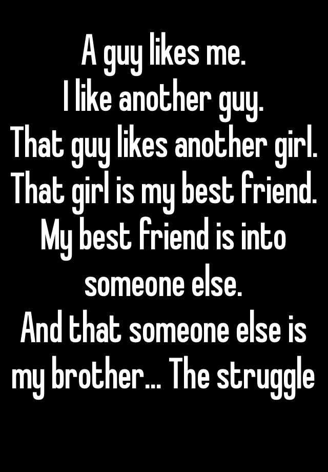 The girl i like started dating my best friend
