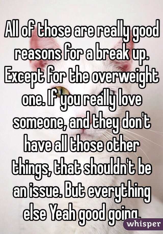 With Breaking Up Reasons Someone For